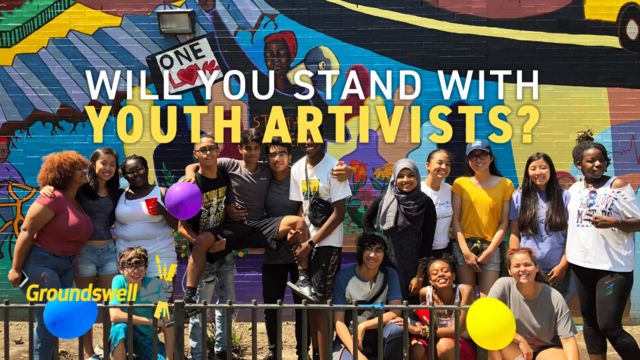 Support Youth Artivists in Groundswell's Summer Leadership Institute